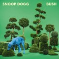 Snoop Dogg - Snoop Dogg: Bush (DoggyStyle Records)