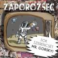 Zaporozsec - Zaporozsec: Sok szerencsét Mr. Gorsky! (ko records)