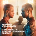 Robbie Williams - Robbie Williams: The Heavy Entertainment Show (Sony Music)