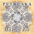 Petruska András - Petruska: Mák és dió (Gryllus Kiadó)