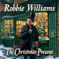 Robbie Williams: The Christmas Present (Columbia Records)