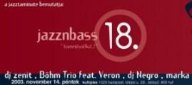 Kultiplex - Jazz n Bass 18. 2003. november 14., Kultiplex