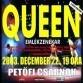 Queen - Queen: Emlékest a PeCsában!