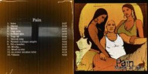 Pain - Pain – Mesél az élet (Tom-Tom Records)