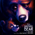 Filmzene - Brother Bear – filmzene (Disney / Wea / Warner)