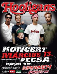 Hooligans - Hooligans-koncert - márc. 13.- PeCsa