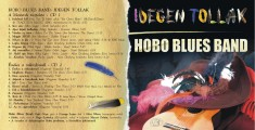 Hobo Blues Band - Hobo Blues Band - Idegen Tollak