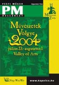 Fesztivál - Művészetek Völgye 2004