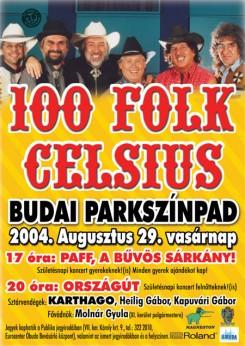100 Folk Celsius - 100 Folk Celsius szülinap a Budai Parkszínpadon