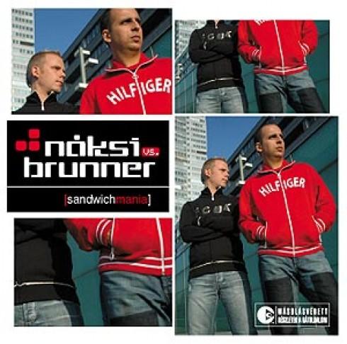 Náksi és Brunner - Náksi vs. Brunner első saját felvételeket tartalmazó mixalbuma
