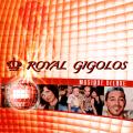 Royal Gigolos - Royal Gigolos: Musique Deluxe (Record Express)