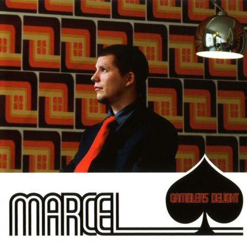 "Marcel - Marcel ""Gamblers' Delight"""