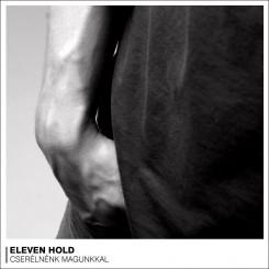 Eleven Hold - Új Eleven hold lemez