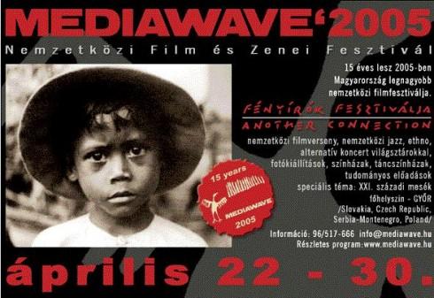 Fesztivál - Mediawave 2005 – Zene Határok Nélkül