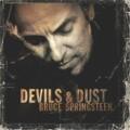 Bruce Springsteen - Bruce Springsteen: Devils & Dust (Sony BMG)